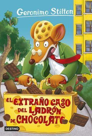 GERONIMO STILTON.  EL EXTRAÑO CASO DEL LADRON DE CHOCOLATE