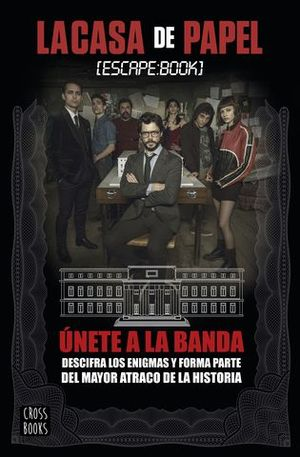 LA CASA DE PAPEL.  ESCAPE BOOK