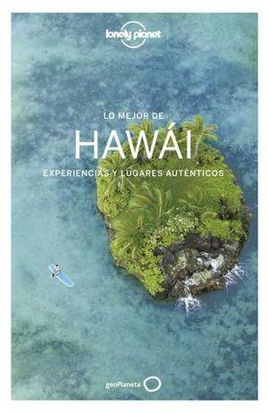 LO MEJOR DE HAWAI LONELY PLANET ED. 2018