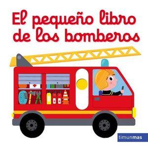 EL PEQUEÑO LIBRO DE LOS BOMBEROS.  CON SOLAPAS Y LENGÜETAS