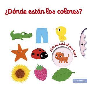 DONDE ESTAN LOS COLORES?  LIBRO CON SOLAPAS Y LENGUETAS