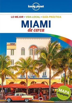 MIAMI DE CERCA LONELY PLANET ED. 2018