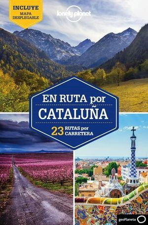 EN RUTA POR CATALUÑA LONELY PLANET  ED. 2018