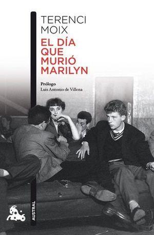 EL DIA QUE MURIO MARILYN