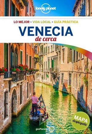 VENECIA DE CERCA LONELY PLANET ED. 2018