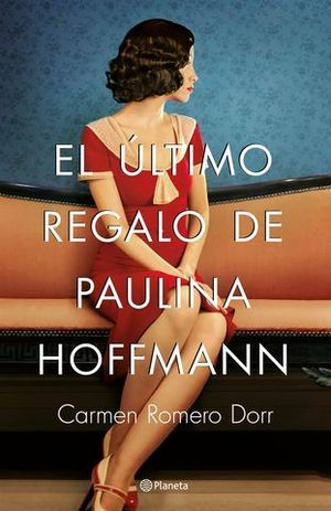 EL ULTIMO REGALO DE PAULINA HOFFMANN