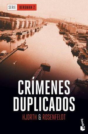 CRIMENES DUPLICADOS  ( SERIE BERGMAN 2 )