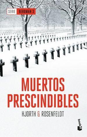 MUERTOS PRESCINDIBLES  ( SERIE BERGMAN 3 )