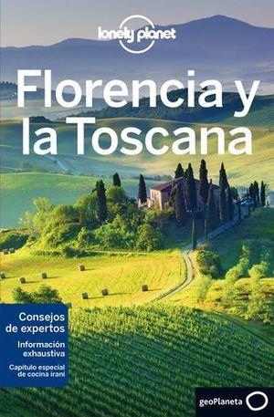 FLORENCIA Y LA TOSCANA LONELY PLANET ED. 2018