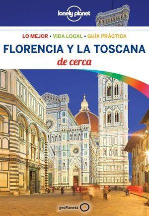 FLORENCIA Y LA TOSCANA DE CERCA 4ª ED. LONELY PLANET ED. 2018