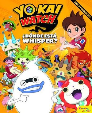 YO-KAI WATCH.  ¿DONDE ESTA WHISPER?