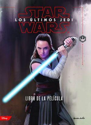 STAR WARS.  LOS ULTIMOS JEDI.   EL LIBRO DE LA PELICULA