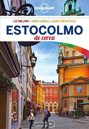 ESTOCOLMO DE CERCA LONELY PLANET ED. 2018