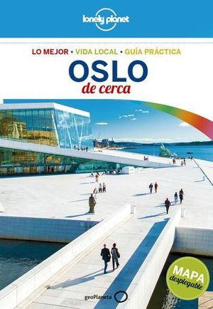 OSLO DE CERCA  LONELY PLANET  ED. 2018