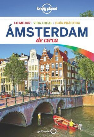 AMSTERDAM DE CERCA LONELY PLANET  2018