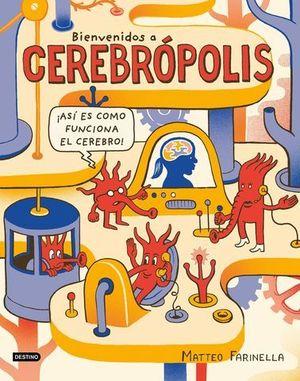 BIENVENIDOS A CEREBROPOLIS