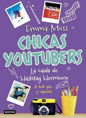 CHICAS YOUTUBERS.  LA CAIDA DE HASHTAG HERMIONE