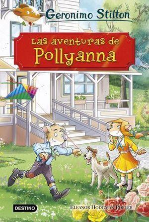 GERONIMO STILTON.  LAS AVENTURAS DE POLLYANNA