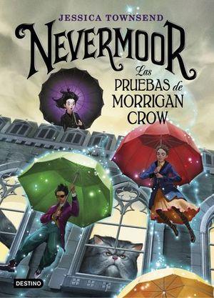 NEVERMOOR 1.  LAS PRUEBAS DE MORRIGAN CROW