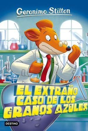 GERONIMO STILTON.  EL EXTRAÑO CASO DE LOS GRANOS AZULES