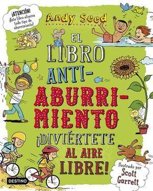 EL LIBRO ANTIABURRIMIENTO 2.  ¡DIVIERTETE AL AIRE LIBRE !