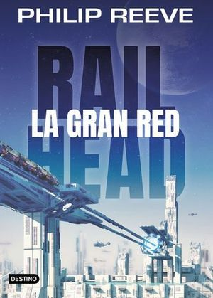 RAILHEAD 1.  LA GRAN RED
