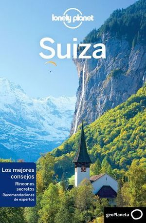 SUIZA  LONELY PLANET 3º ED 2018