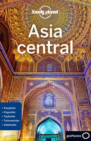 ASIA CENTRAL LONELY PLANET 1º ED 2018