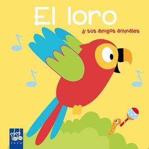 EL LORO.  LIBRO CON SONIDOS