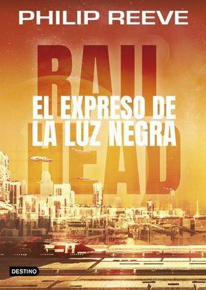 RAILHEAD 2.  EL EXPRESO DE LA LUZ NEGRA