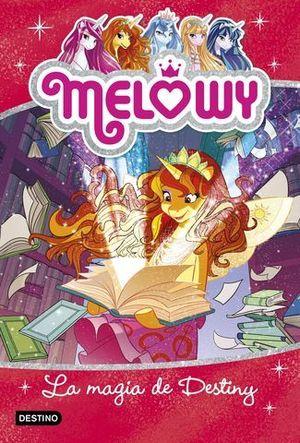 MELOWY.  LA MAGIA DE DESTINY