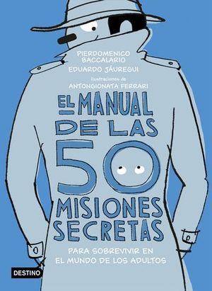 EL MANUAL DE LAS 50 MISIONES SECRETAS PARA SOBREVIVIR MUNDO ADULTOS