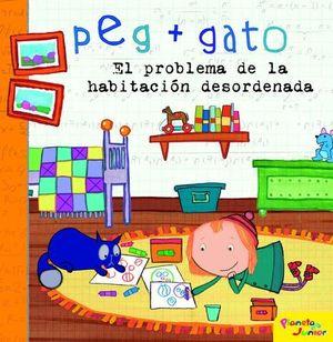 PEG + GATO. CUENTO. EL PROBLEMA DE LA HABITACION DESORDENADA