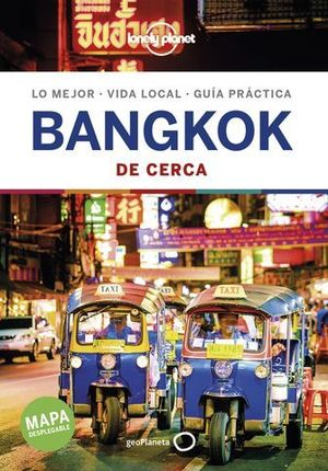 BANGKOK DE CERCA LONELY PLANET ED. 2019