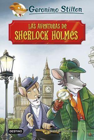 GERONIMO STILTON LAS AVENTURAS  DE SHERLOCK HOLMES