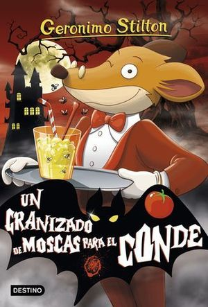 GERONIMO STILTON GRANIZADO DE MOSCAS PARA EL CONDE