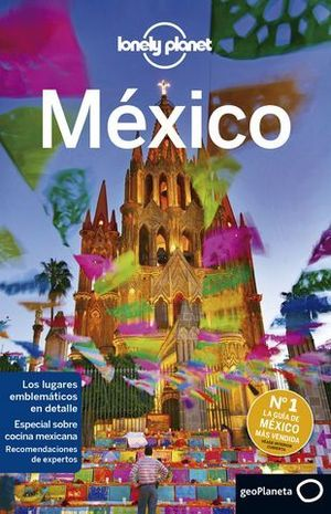 MEXICO 8ª ED. LONELY PLANET ED. 2019