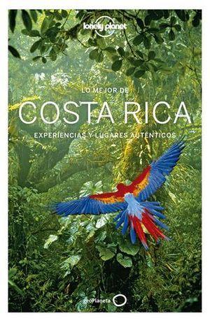 COSTA RICA LO MEJOR DE 3ª ED. LONELY PLANET ED. 2019