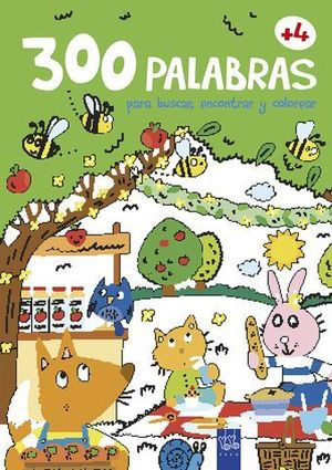 300 PALABRAS PAR ABUSCAR, ENCONTRA Y COLOREAR +4 AÑOS.  EL CAMPO
