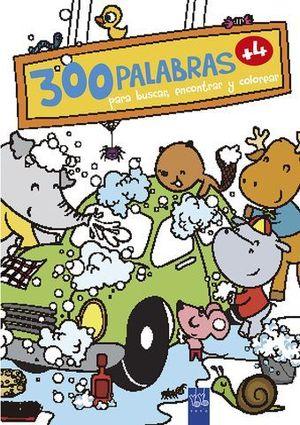 300 PALABRAS PARA BUSCAR, ENCONTRAR Y COLOREAR +4 AÑOS. VIDA COTIDIANA