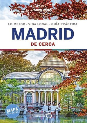 MADRID DE CERCA LONELY PLANET ED. 2019