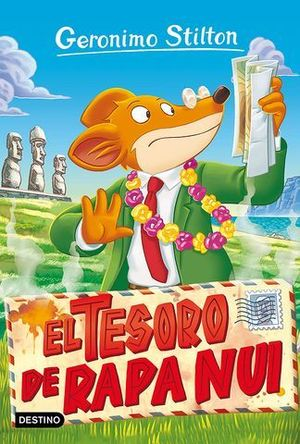 GERONIMO STILTON.  EL TESORO DE RAPA NUI