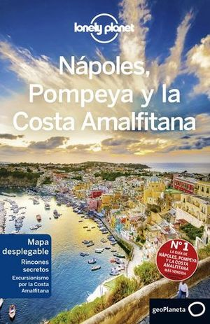 NAPOLES, POMPEYA Y LA COSTA AMALFITANA 3ª ED. LONELY PLANET ED 2019
