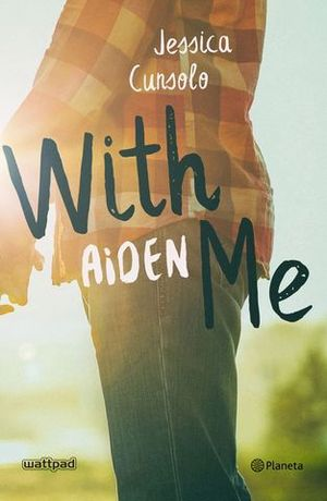 WITH ME AIDEN