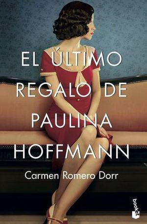 EL ULTIMO REGALO DE PAULINA HOFFMAN