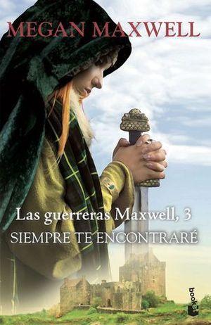 SIEMPRE TE ENCONTRARE LAS GUERRAS MAXWELL 3