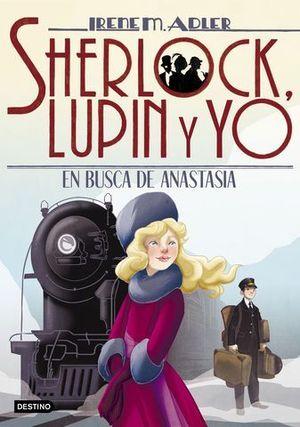 SHERLOCK, LUPIN Y YO .  EN BUSCA DE ANASTASIA