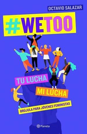 WETOO.  BRUJULA PARA JOVENES FEMINISTAS