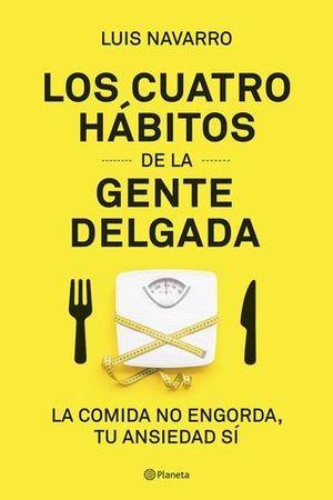 LOS 4 HABITOS DE LA GENTE DELGADA
