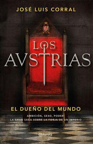 LOS AUSTRIAS VOL III.  EL DUEÑO DEL MUNDO
